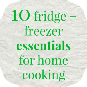 fridge freezer essentials, home cooking