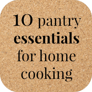 pantry essentials, home cooking, easy