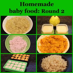 Homemade baby food: Round 2
