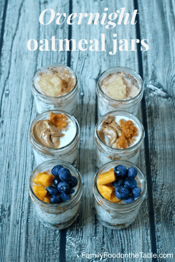 Overnight oatmeal jars - an easy base recipe with our 3 favorites, plus other flavor combos to try! | FamilyFoodontheTable.com