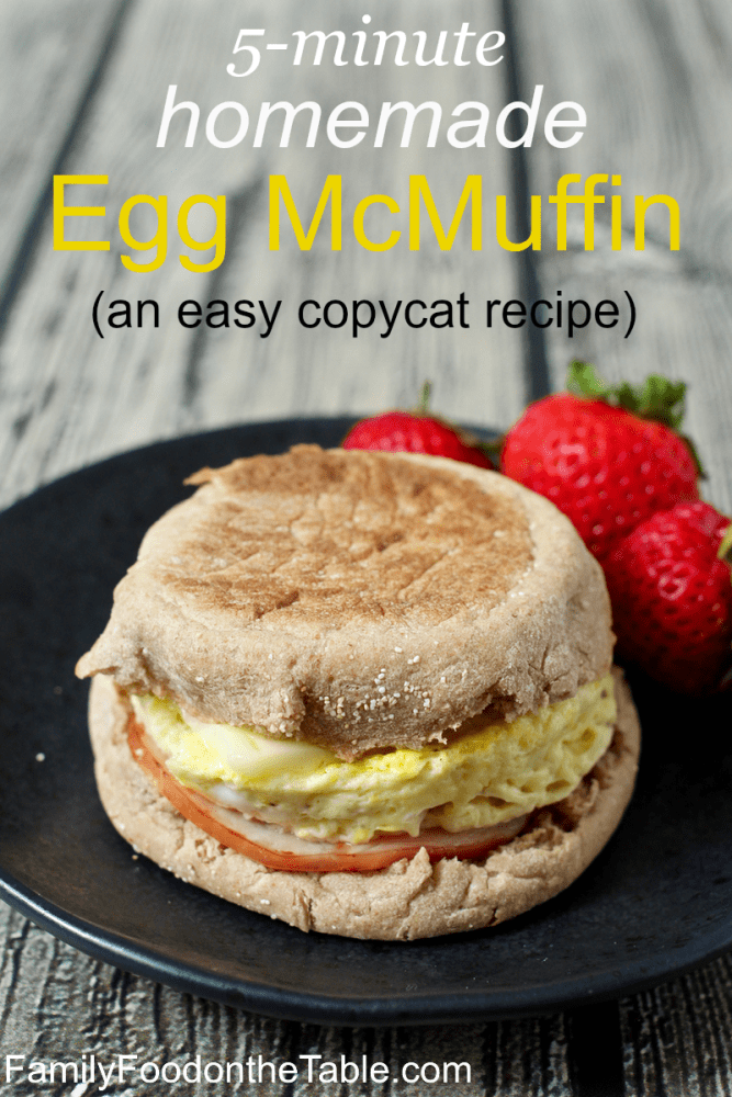 5-minute homemade egg McMuffin - a quick and easy breakfast! | FamilyFoodontheTable.com