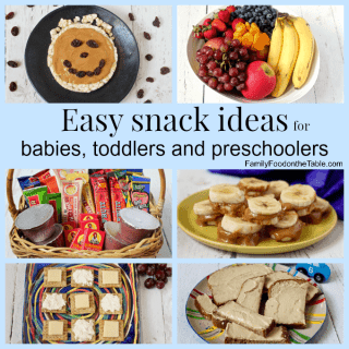 Easy snack ideas for babies, toddler and preschoolers | FamilyFoodontheTable.com