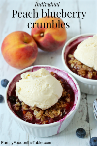 Individual peach blueberry crumbles - tastes like summer! | FamilyFoodontheTable.com