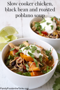 Slow cooker chicken, black bean and roasted poblano soup | FamilyFoodontheTable.com