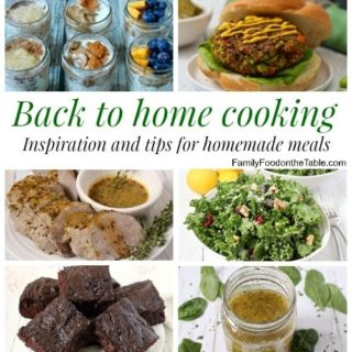 Easy home cooking - Inspiration and ideas for homemade meals | FamilyFoodontheTable.com