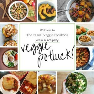 The Casual Veggie Cookbook launch party - tons of great veggie potluck ideas! And a cookbook full of great ideas for using veggies! | FamilyFoodontheTable.com