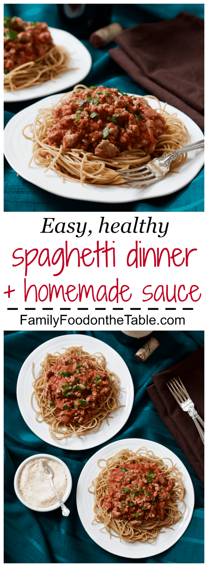 A healthier spaghetti dinner with ground turkey, whole wheat noodles and a simple, and simply divine, homemade sauce.