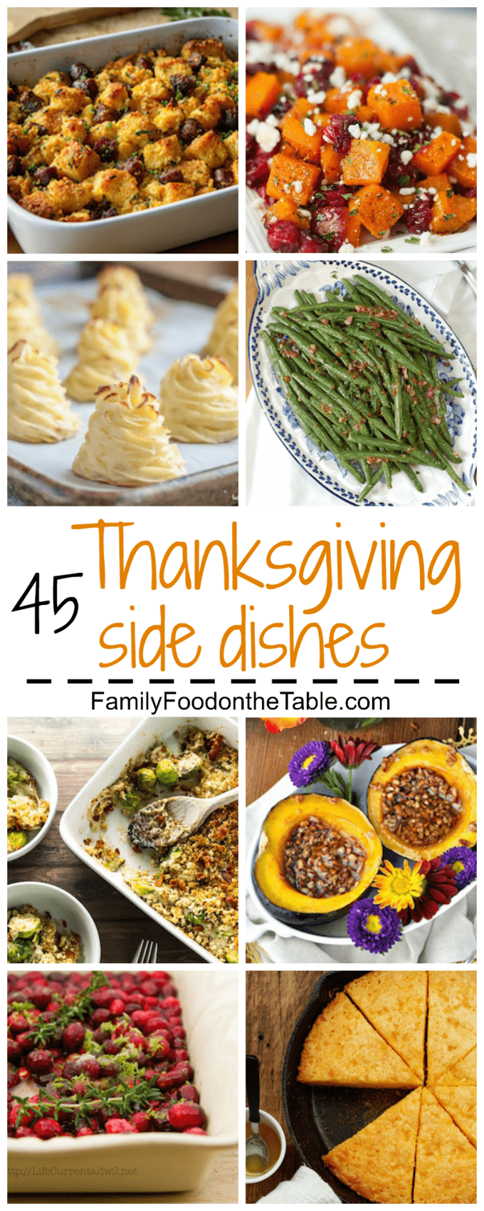 45 Thanksgiving sides - a huge round-up of recipes and inspiration for your holiday table, including vegan, gluten-free and low-carb options! | FamilyFoodontheTable.com