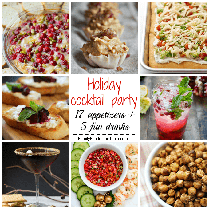 Holiday cocktail party roundup - 17 delicious appetizers and 5 fun drinks for your festive holiday party! | FamilyFoodontheTable.com