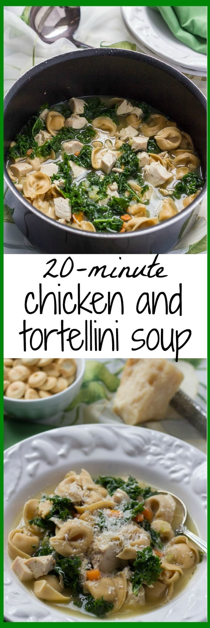 A one-pot chicken tortellini soup that's ready in 20 minutes - light, healthy and full of flavor! | FamilyFoodontheTable.com