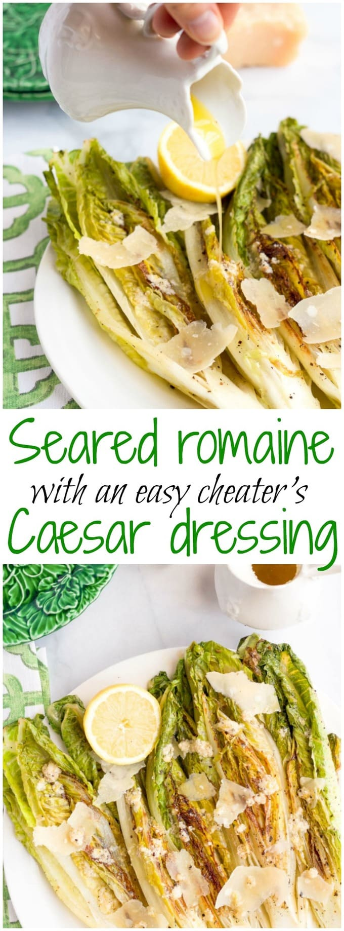 A collage of photos of seared romaine with Caesar dressing and a text box in the middle