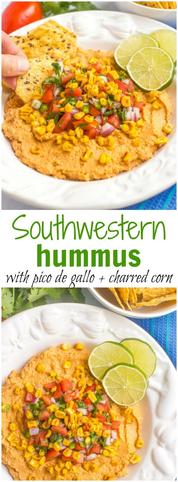 Southwestern hummus dip is topped with an easy, fresh pico de gallo and charred corn for a fun, healthy and tasty appetizer!