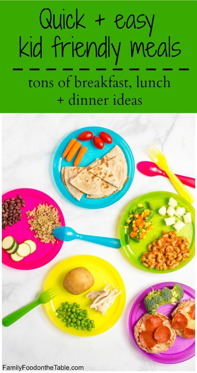 Healthy quick kid friendly meals family food on the table easy quick kid friendly meals lots of last minute breakfast lunch and dinner forumfinder Gallery