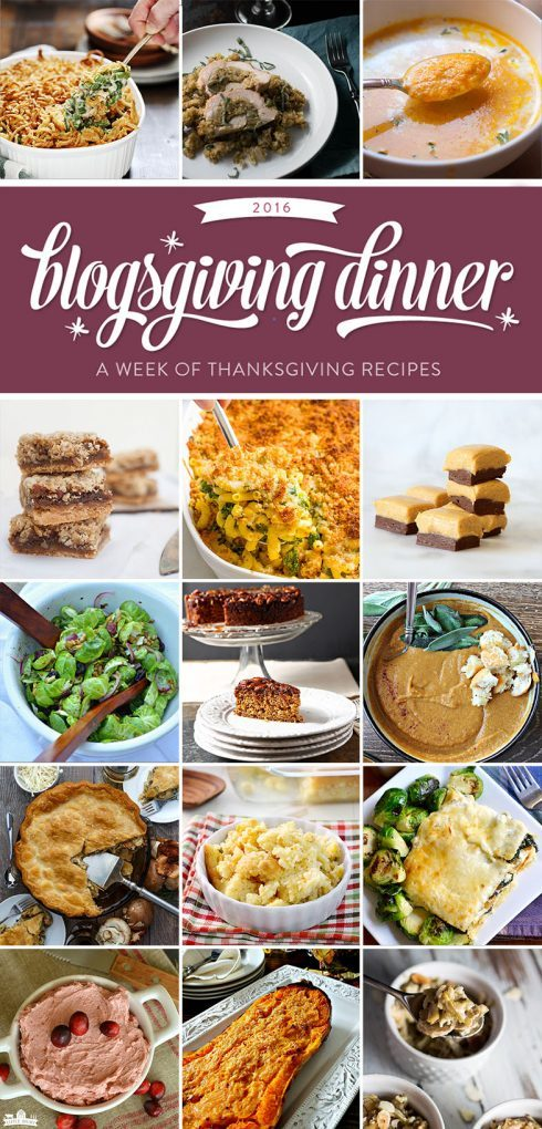 Blogsgiving - tons of Thanksgiving recipes from appetizers and drinks to side dishes, mains and desserts!