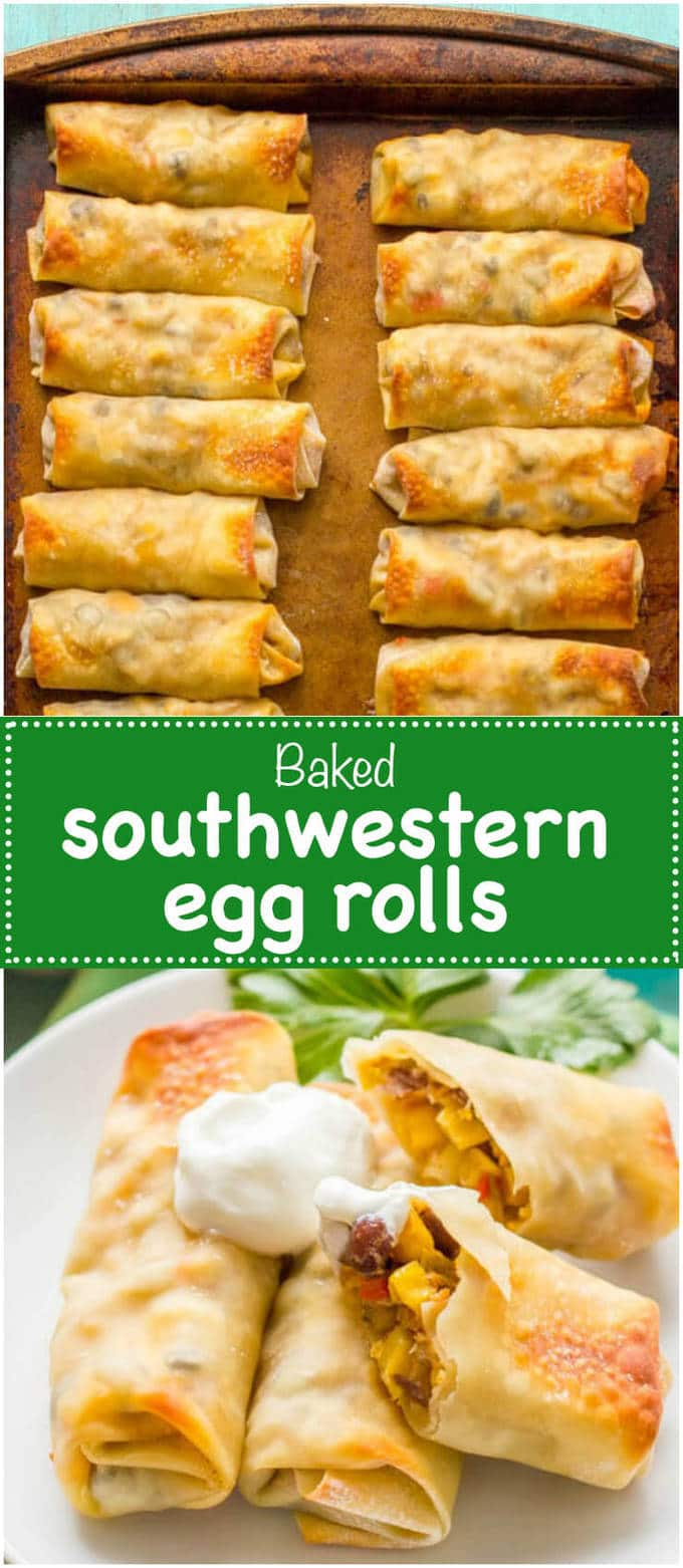 Baked southwestern egg rolls with chicken, black beans and cheese make ...