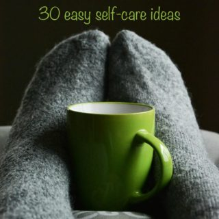 30 easy self care ideas for busy, overworked people