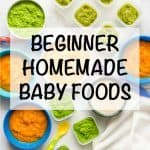 Homemade baby food - beginner foods for baby, with tips on batch cooking to make it fast + easy!