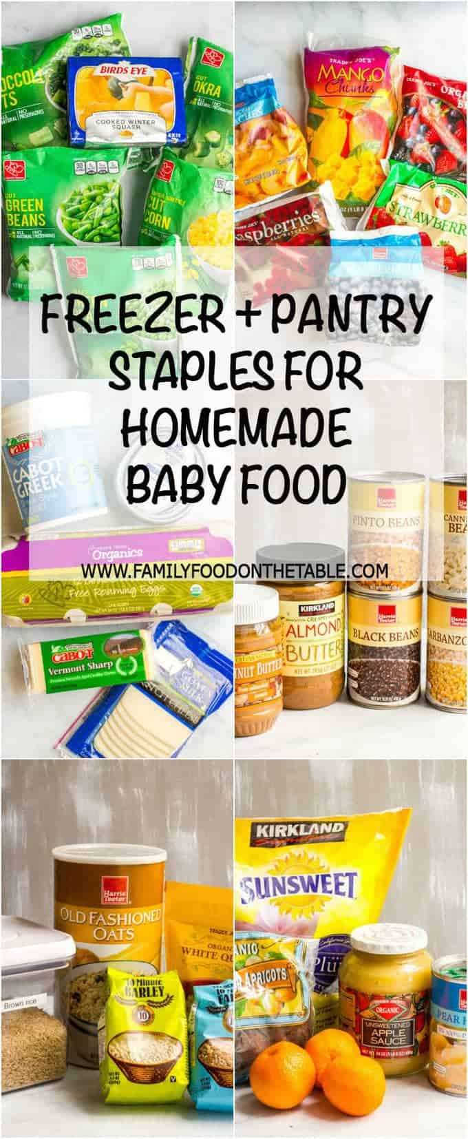 Homemade baby food freezer pantry essentials - easy, healthy foods to keep on hand for making homemade baby food! | www.familyfoodonthetable.com
