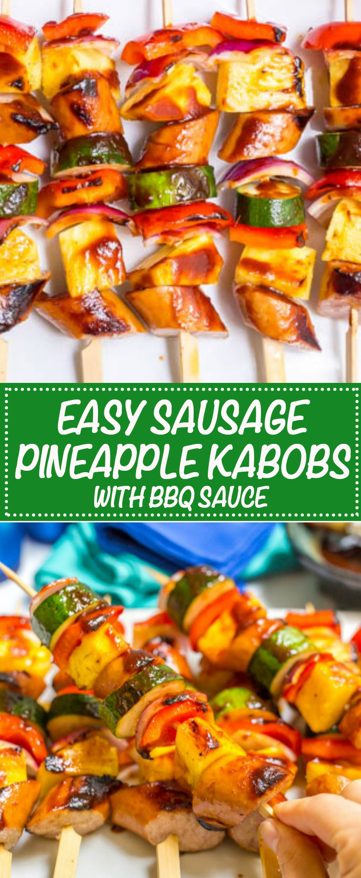 Sausage pineapple kabobs with BBQ sauce are a quick, no-marinade kabob recipe that's perfect as an easy, flavorful summer appetizer or dinner! | www.famillyfoodonthetable.com