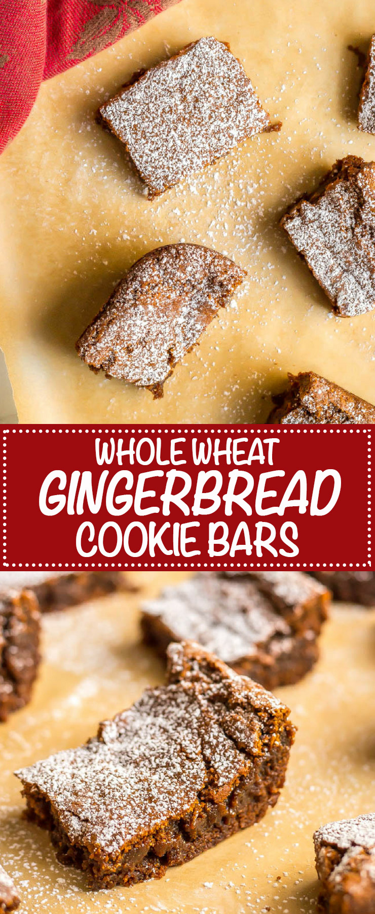 Whole wheat gingerbread cookie bars are soft and chewy and full of warm spices. They are perfect for holiday parties, bake sales and cookie exchanges! #holidaybaking #Christmas #gingerbread