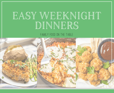 Easy Weeknight Dinners e-cookbook by Family Food on the Table