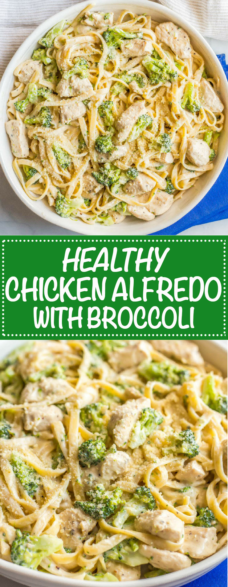 Healthy chicken Alfredo with broccoli is a quick and easy dinner with a lightened up but delicious creamy sauce coating every bite. Sure to be a new family favorite recipe! #easychickenrecipe #chickendinner #chickenpasta   www.familyfoodonthetable.com