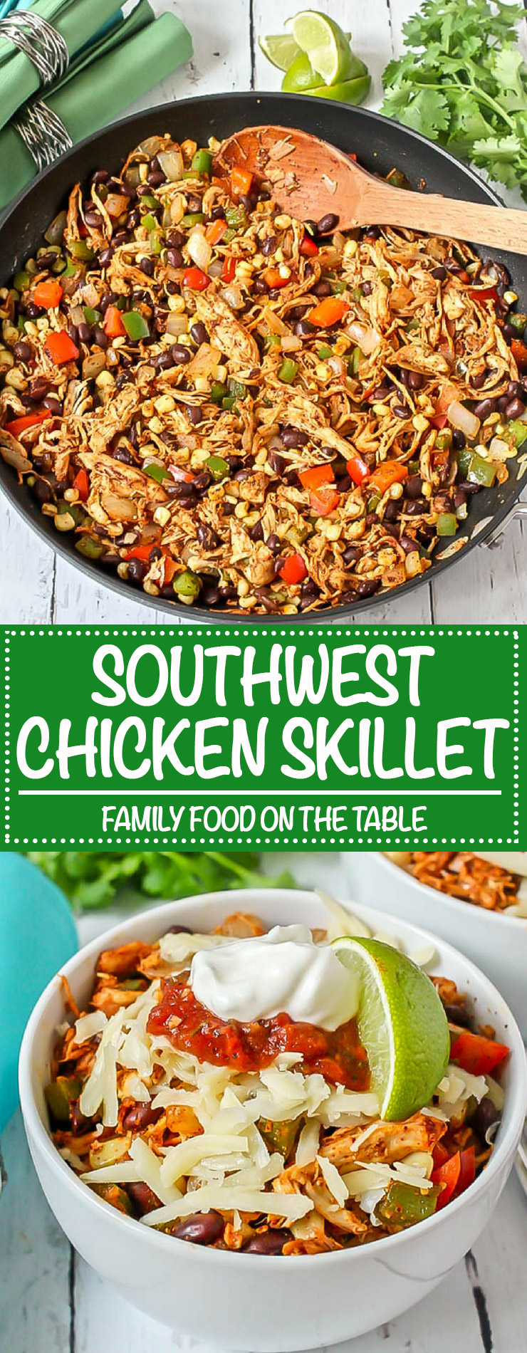 This quick and easy Southwest chicken skillet dinner uses rotisserie chicken, fresh veggies, canned beans and simple spices for a delicious meal that's ready in just 15 minutes! #easychickendinner #onepotrecipe | www.familyfoodonthetable.com