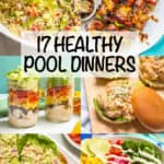 17 healthy pool dinners