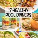 17 healthy pool dinners