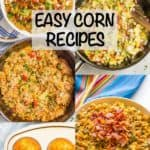 8 easy corn recipes {and an Iowa trip recap!}