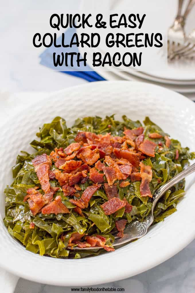Quick Southern collard greens with bacon are a fast and easy version of this Southern favorite! A great anytime side dish and perfect for New Year's Day! #collards #Southerngreens #collardgreens #newyearsday