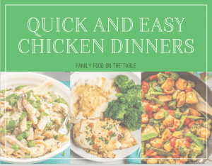 Quick and easy chicken dinners e-cookbook cover with 3 photos of chicken dishes