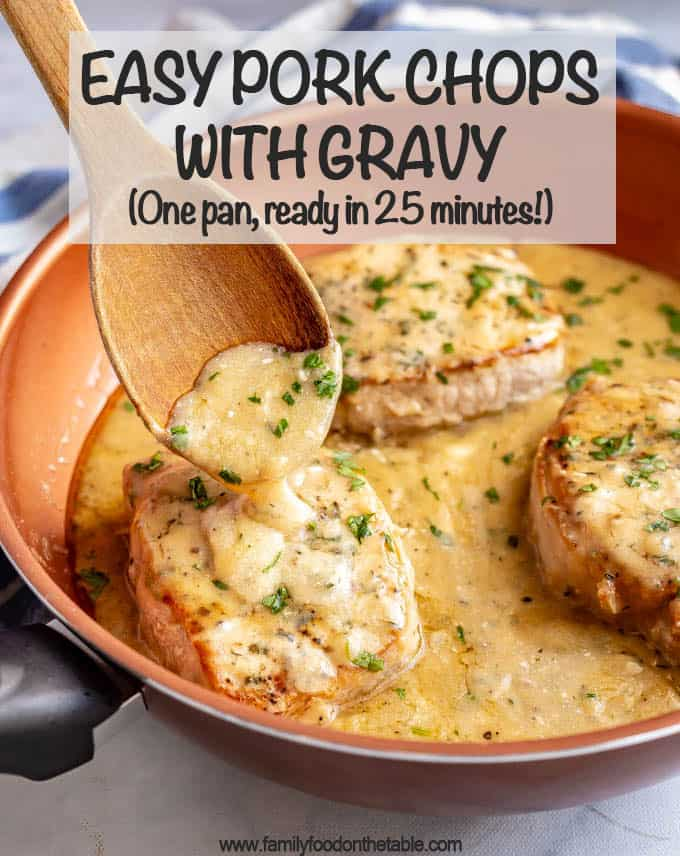 Easy skillet pork chops with gravy are tender, creamy and seriously comforting! This easy one-pan recipe requires just a few simple ingredients and is ready in only 25 minutes! #porkchops #easydinner #30minutemeals #porkdinner #porkrecipes