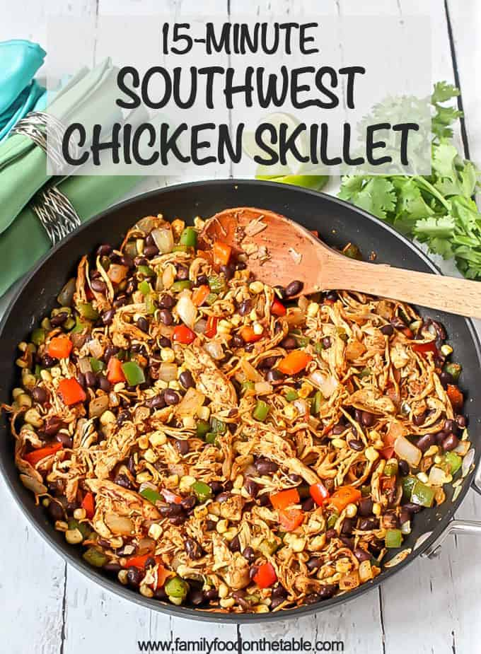 This quick and easy Southwest chicken skillet dinner uses rotisserie chicken, fresh veggies, canned beans and simple spices for a delicious meal that's ready in just 15 minutes! #easychickendinner #onepotrecipe #lowcarbrecipes #chickendinner