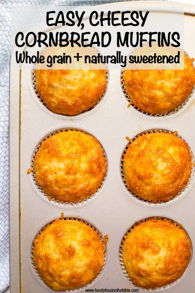 Easy cheesy cornbread muffins are whole wheat, naturally sweetened and made in just one bowl! They go great with soups and chili for a yummy dinner and can also be packed in a school lunch box! #cornbread #muffins #easyrecipes #wholegrain