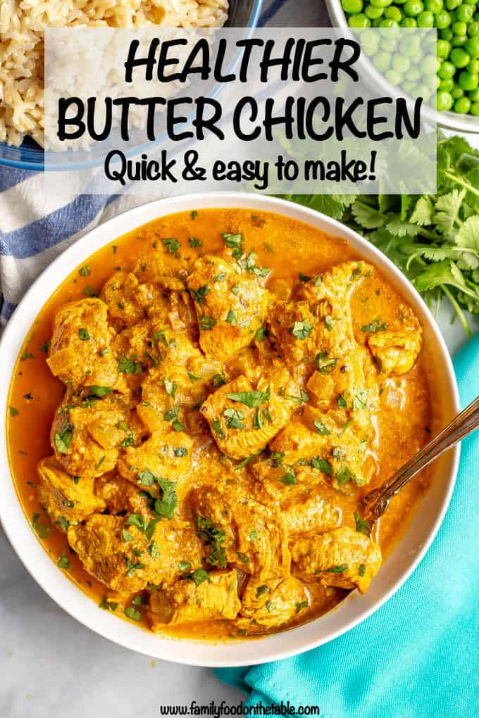 Healthy butter chicken is a delicious Indian dish with tender chicken pieces swimming in an amazing, creamy tomato curry sauce that's packed with spices and flavor. This easy recipe is ready in 30 minutes! #butterchicken #Indianrecipes #easychickendinners