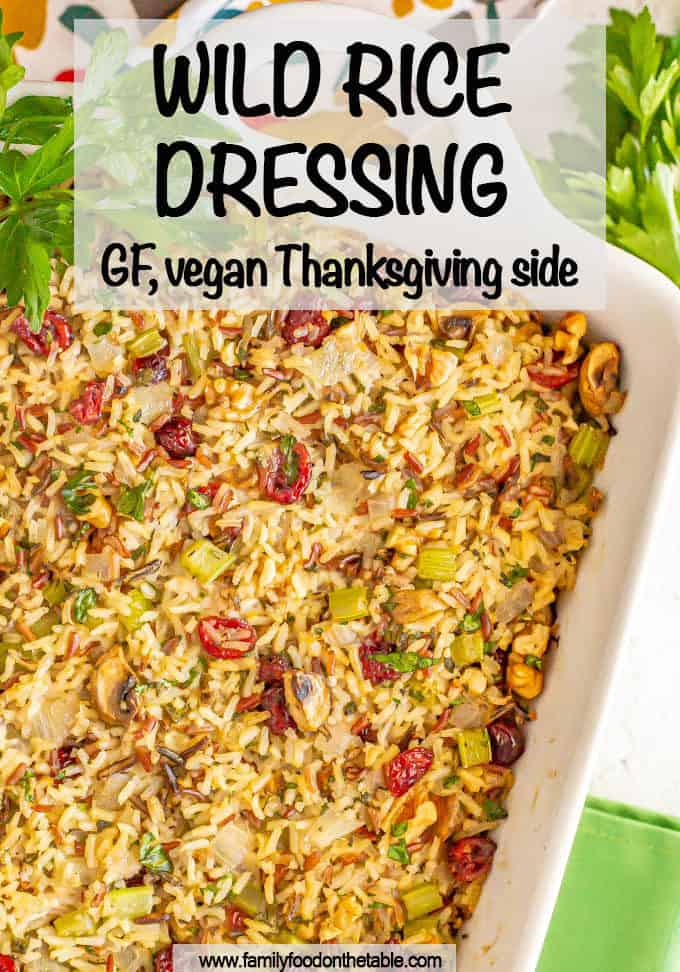 Wild rice dressing is full of warm, nutty holiday flavors, and plenty of fresh herbs, and is perfect for a gluten-free and vegan-friendly side dish. (And it's easy to prep ahead!) #wildrice #holidayfood #thanksgivingfood #sidedish #glutenfreefood #veganrecipes