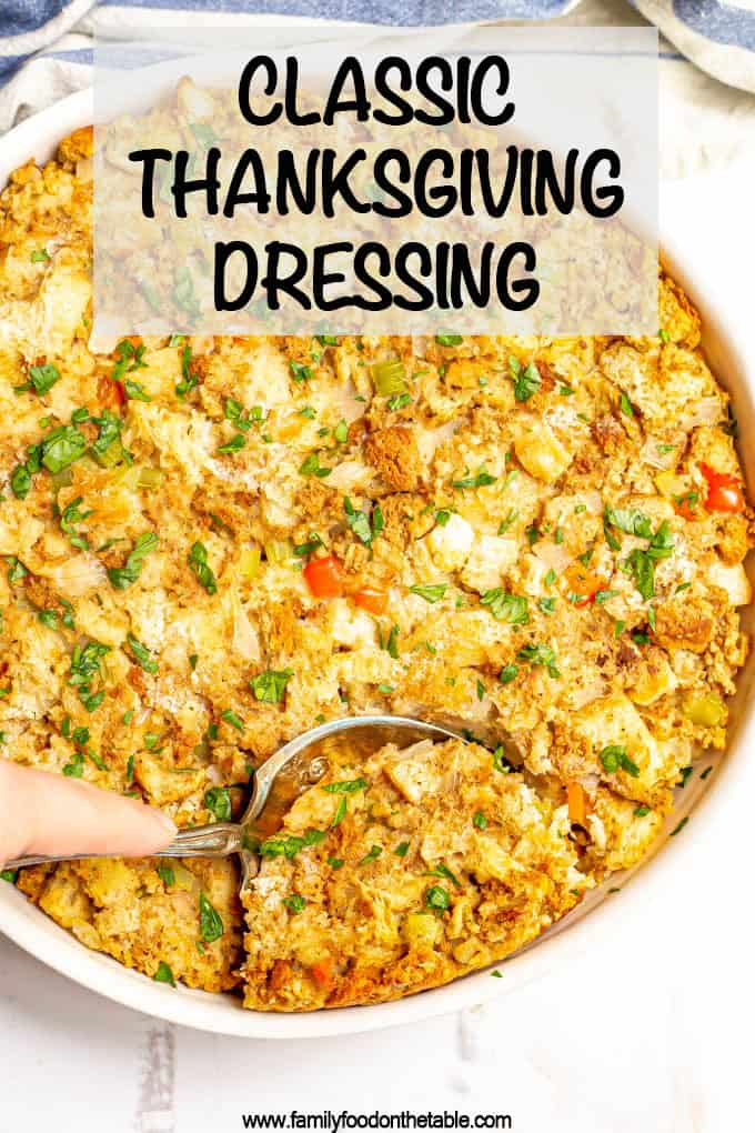 Classic Thanksgiving dressing is made with simple ingredients, is easy to prepare (and can be prepped ahead) and will be your favorite side dish on the holiday table! #thanksgiving #thanksgivingfood #turkeyday #classicrecipes #holidayfood