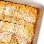 Overnight French toast casserole (+ video)