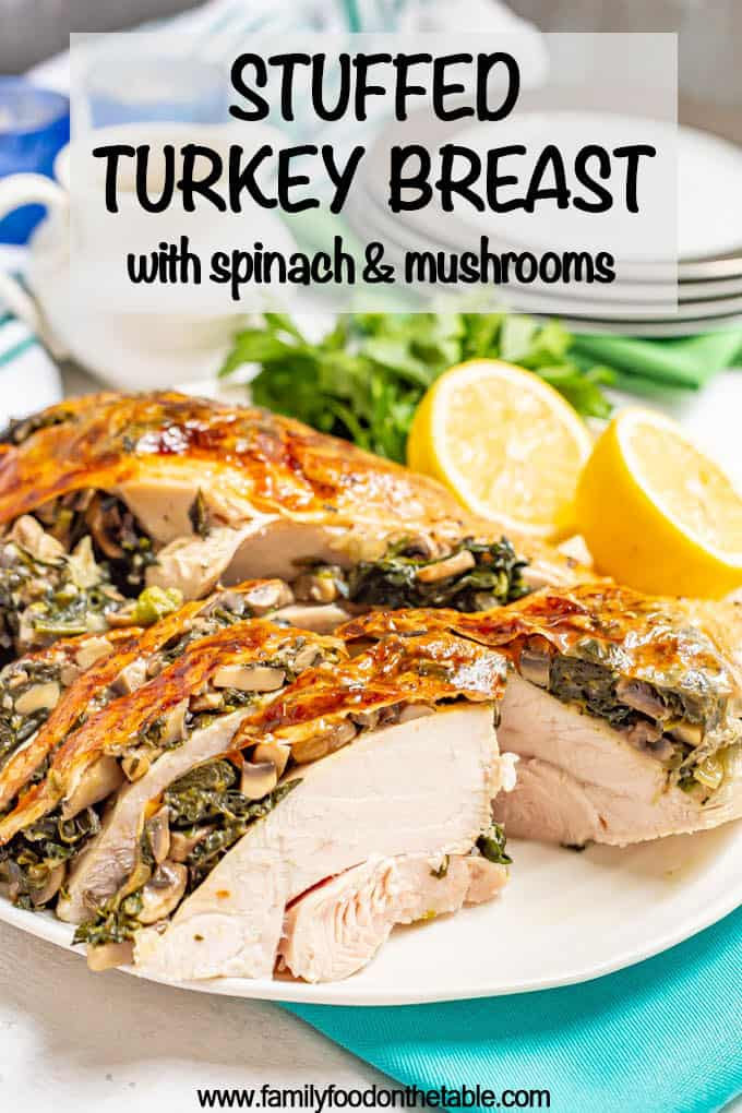 Stuffed turkey breast with spinach and mushrooms is a really easy but delicious and sophisticated way to make a Thanksgiving turkey. Just season, stuff and roast! #turkeybreast #Thanksgiving #Thanksgivingfood #holdiayfood #stuffedturkey