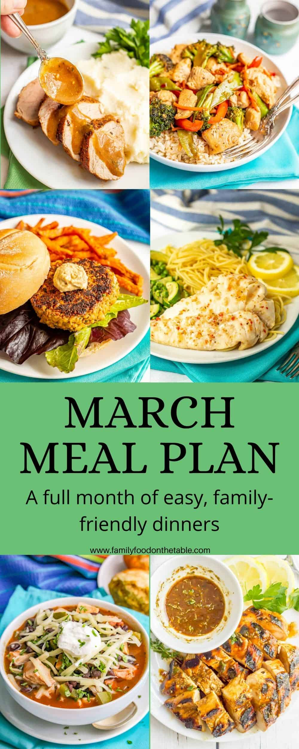 A collage of photos for easy dinner recipes for March with a green text block
