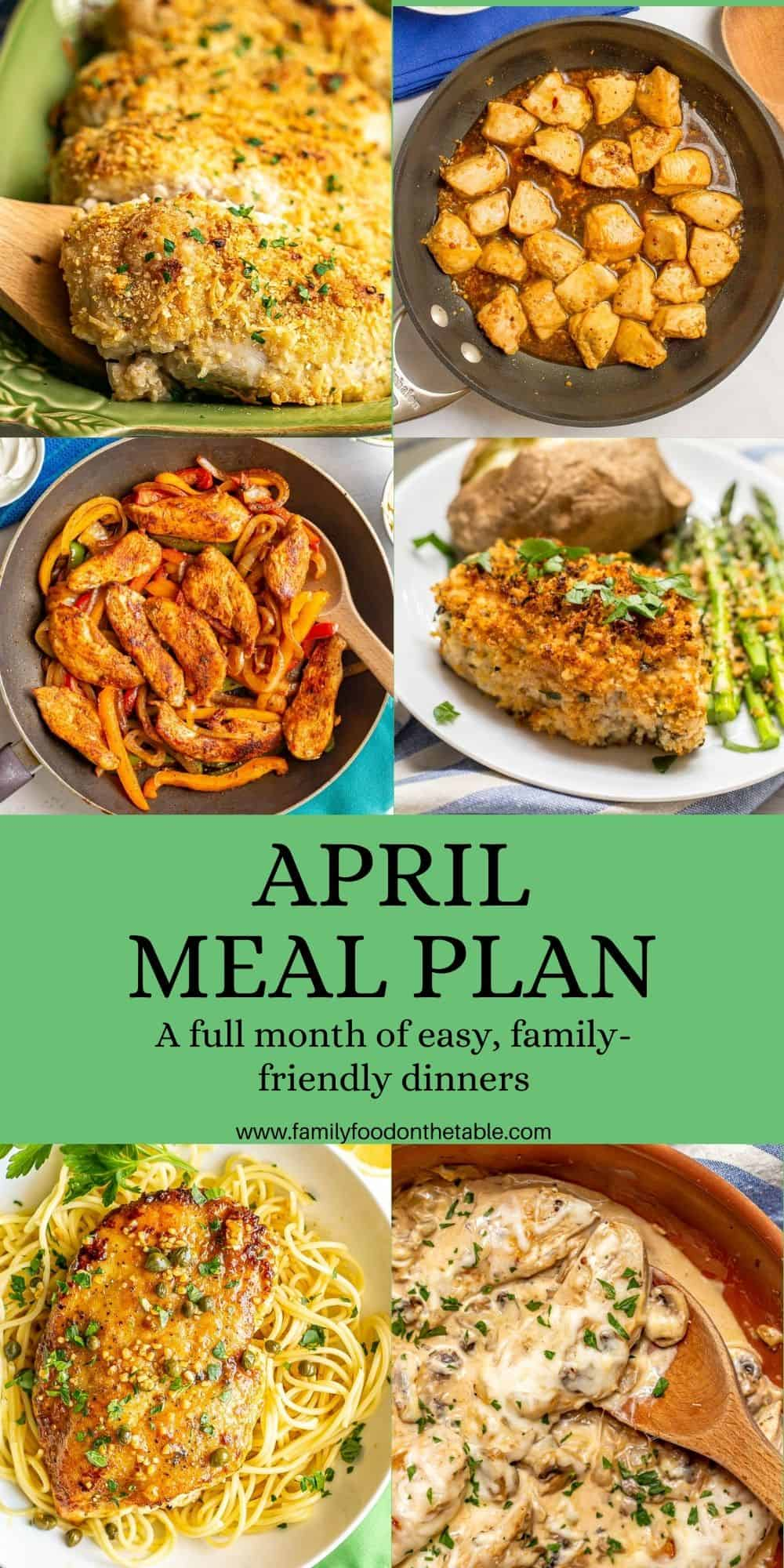 A collage of easy, family friendly dinners with a text block for an April meal plan