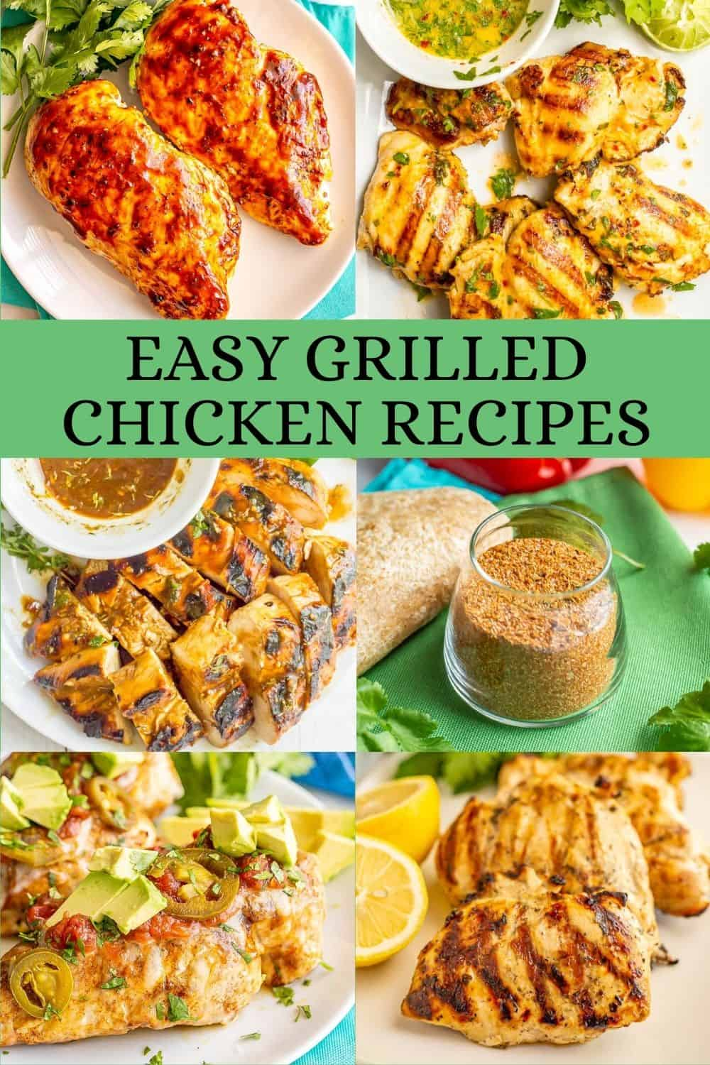 A collage of 6 photos of grilled chicken with marinades or rubs with a text block in the middle
