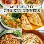 Healthy Chicken Dinners – 60 Easy, Delicious Recipes