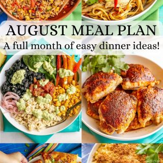 A collage of six dinner photos with a text overlay on top reading August meal plan