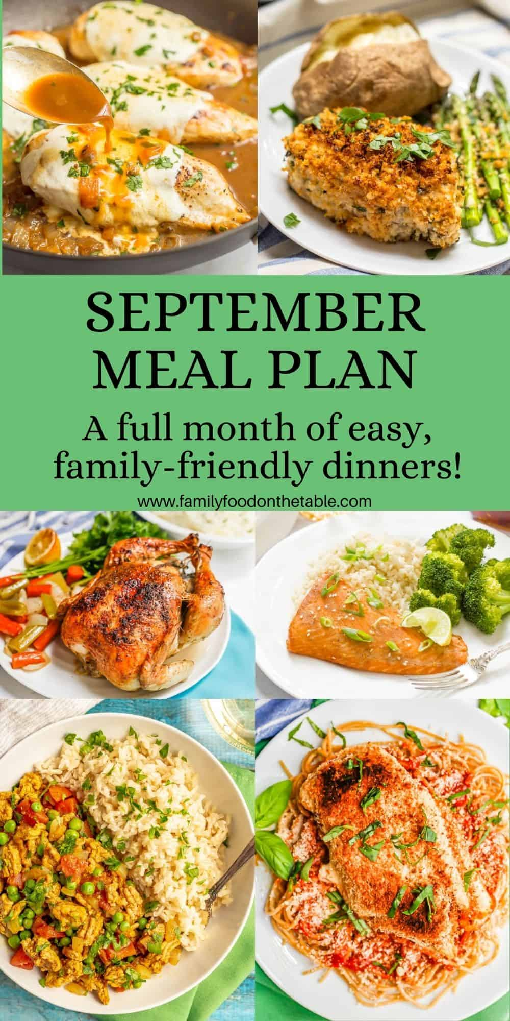 Photos of 6 family-friendly dinner ideas for a September meal plan with a green text box in the middle